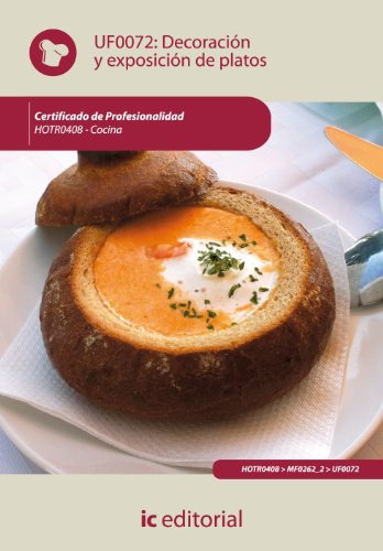 9788483645475: Decoración y exposición de platos. hotr0408 - cocina