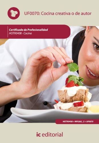 Cocina creativa o de autor. hotr0408 -: Rumbado Martín, Emilio