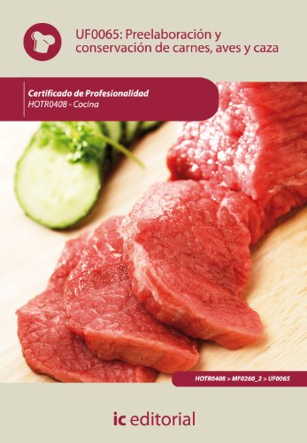 9788483645697: Preelaboración y conservación de carnes, aves y caza. hotr0408 - cocina