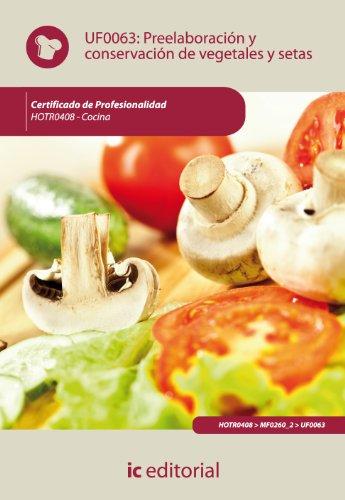 9788483645710: Preelaboración y conservación de vegetales y setas. hotr0408 - cocina