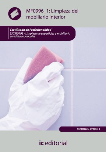 9788483646199: Limpieza del mobiliario interior. sscm0108 - limpieza de superficies y mobiliario en edificios y locales
