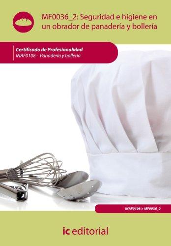 9788483646328: Seguridad e higiene en un obrador de panadería y bollería. inaf0108 - panadería y bollería