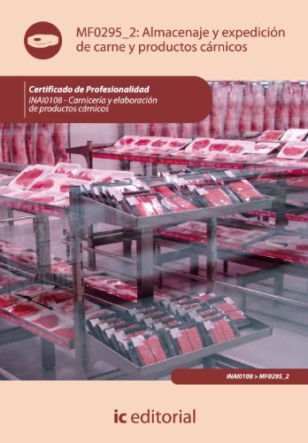 9788483646830: Almacenaje y expedición de carne y productos cárnicos. inai0108 - carnicería y elaboración de productos cárnicos
