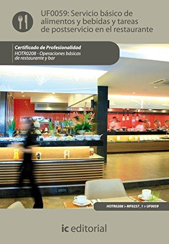 9788483647622: Servicio básico de alimentos y bebidas y tareas de postservicio en el restaurante. hotr0208 - operaciones básicas del restaurante y bar