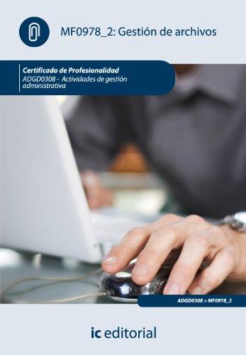 9788483647967: Gestión de archivos. adgd0308 - actividades de gestión administrativa