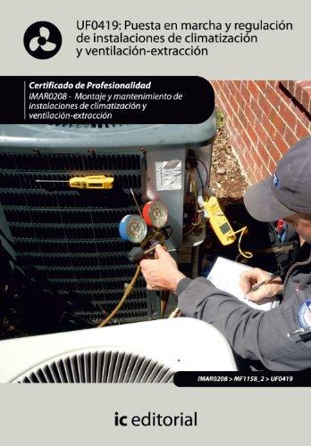 9788483648759: Puesta en marcha y regulación de instalaciones de climatización y ventilación-extracción. IMAR0208 - Montaje y mantenimiento de instalaciones en climatización y ventilación-extracción