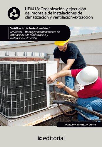 9788483648780: Organización y ejecución del montaje de instalaciones de climatización y ventilación-extracción. imar0208 - montaje y mantenimiento de instalaciones en climatización y ventilación-extracción