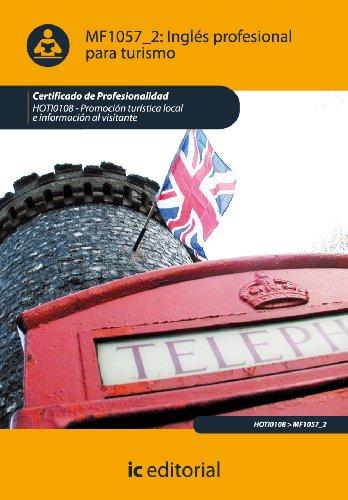 9788483648957: Inglés profesional para turismo. hoti0108 - promoción turística local e información al visitante