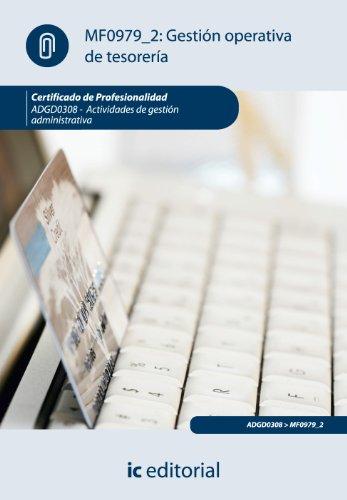 9788483648988: Gestión operativa de tesorería. adgd0308 - actividades de gestión administrativa