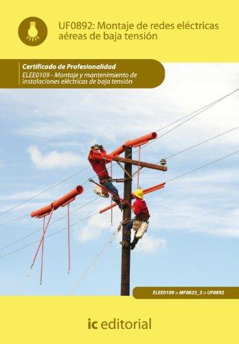9788483649510: Montaje de redes eléctricas aéreas de baja tensión. elee0109 - montaje y mantenimiento de instalaciones eléctricas de baja tensión