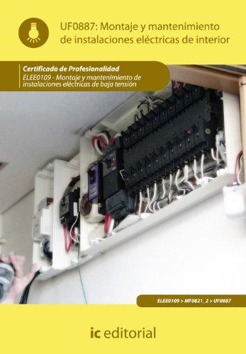 9788483649541: Montaje y mantenimiento de instalaciones eléctricas de interior. elee0109 - montaje y mantenimiento de instalaciones eléctricas de baja tensión