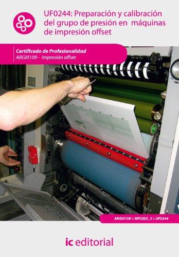 9788483649992: Preparación y calibración del grupo de presión en máquinas de impresión offset. argi0109 - impresión en ofsset