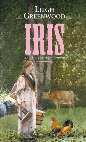 9788483650301: Iris - serie siete novias III (Manderley)