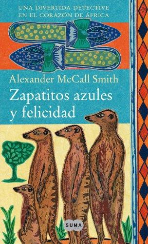 9788483650929: ZAPATITOS AZULES Y FELICIDAD