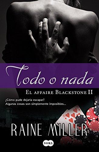 9788483650950: Todo O Nada (FUERA DE COLECCION SUMA.)