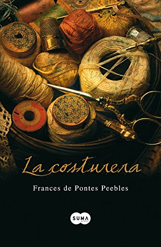 9788483651292: La costurera (FUERA DE COLECCION SUMA.)