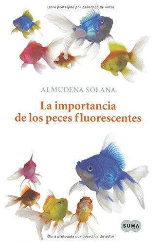 9788483651360: La importancia de los peces fluorescentes (Spanish Edition)