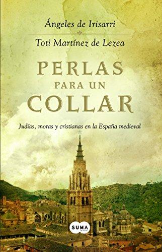 9788483651407: Perlas para un collar: Judías, moras y cristianas en la España medieval (FUERA DE COLECCION SUMA)