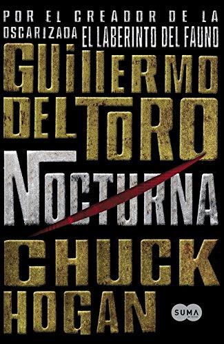 Nocturna. ( Trilogia de la oscuridad I: Guillermo del Toro