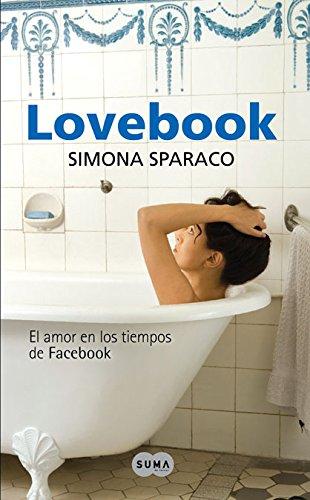 9788483651629: Lovebook. El amor en los tiempos de Facebook