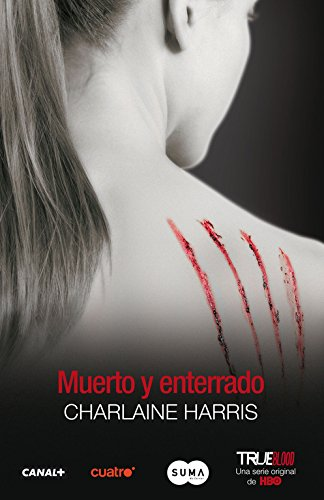 9788483651841: Muerto y enterrado (Dead and Gone) (Spanish Edition)
