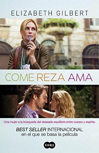 9788483651933: Come, reza, ama (FUERA DE COLECCION SUMA.)