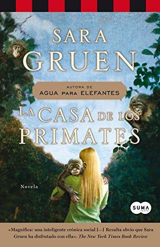 La casa de los primates.: Gruen, Sara.