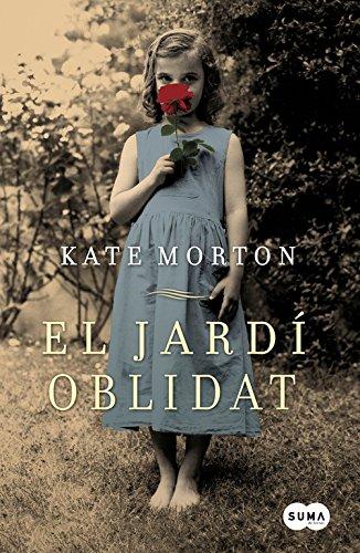 El jardà n olvidado (Paperback): Kate Morton