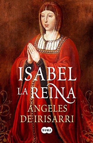 9788483652831: Isabel la Reina (Spanish Edition)