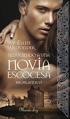 9788483653104: Seduciendo a una novia escocesa: Highlands VI (Spanish Edition)