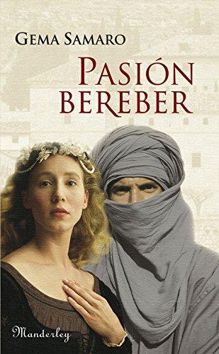 9788483653753: Pasión Bereber (Spanish Edition)