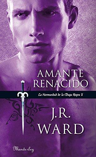 9788483654415: Amante Renacido (La Hermandad de la Daga Negra 10) (MANDERLEY INTERNACIONAL)