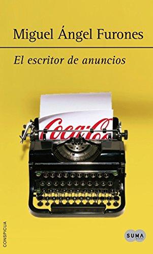 9788483655092: El escritor de anuncios: La vida es un juego de palabras (Nuevas voces)