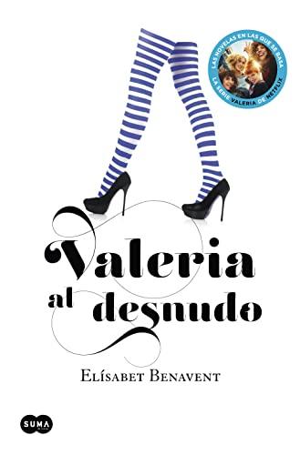 9788483655559: Valeria Al Desnudo (Serie Valeria; Vol. 4) (Saga Valeria)