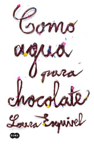9788483655573: Como agua para chocolate
