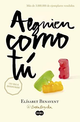 Alguien como tú (Paperback): Elisabet Benavent