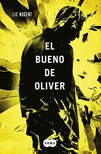 El Bueno De Oliver (FUERA DE COLECCION SUMA.): NUGENT,LIZ
