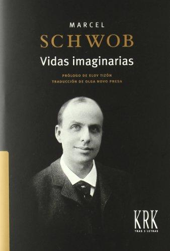 9788483672341: vidas imaginarias
