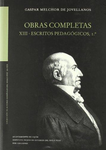 9788483672631: OBRAS COMPLETAS. TOMO XIII. ESCRITOS PEDAGOGICOS, 1º