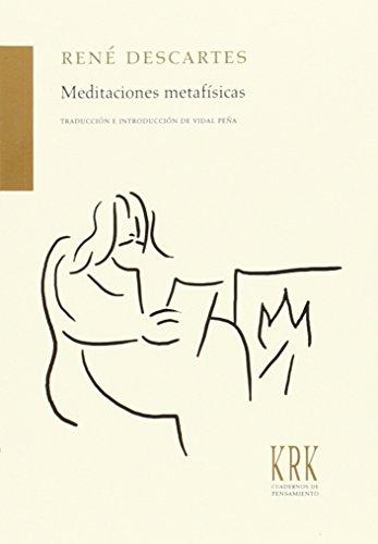 MEDITACIONES METAFÍSICAS: René Descartes