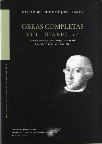 9788483673355: Diario 3º (obras completas, 22-VIII cuadernos VII conclusion y VII alxiv 19 Agosto 1797 a 6 marzo 1810