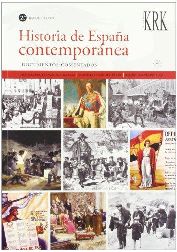 HISTORIA DE ESPAÑA CONTEMPORÁNEA. DOCUMENTOS COMENTADOS. 2º: JOSÉ MANUEL FERNÁNDEZ