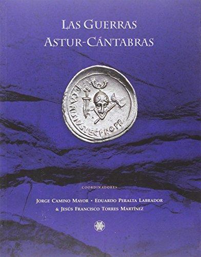 Las guerras Astur-Cántabras: Vv.Aa.