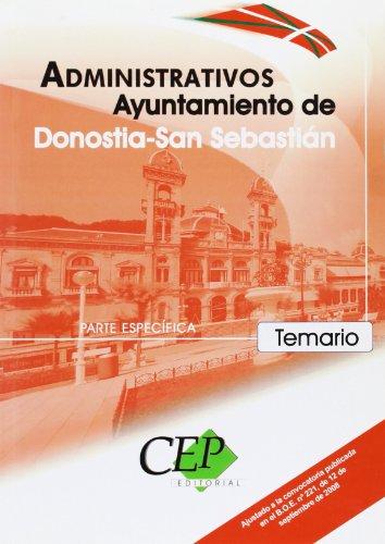 9788483688830: Temario Oposiciones Administrativos Ayuntamiento de Donostia - San Sebastián. Parte Específica (Colección 1256)