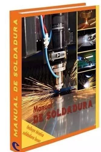 9788483694725: MANUAL DE SOLDADURA