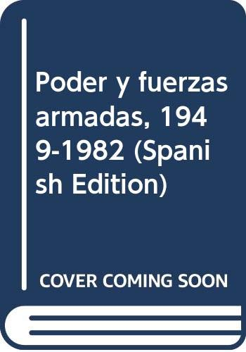 Poder Y Fuerzas Armadas (En Bolivia), 1949-1982: Prado Salmon, Gary