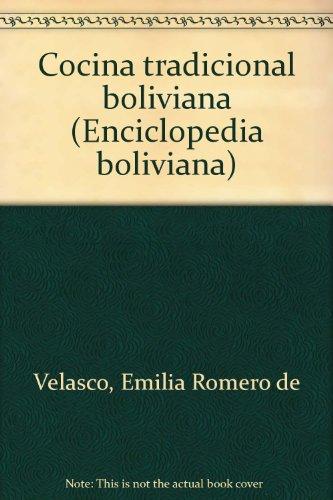 9788483701386: Cocina tradicional boliviana (Enciclopedia boliviana)