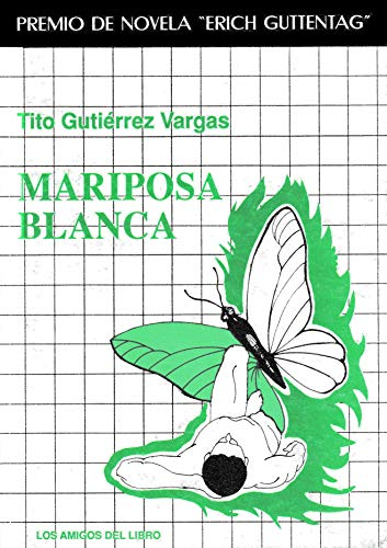Mariposa Blanca (Spanish Edition): Vargas, Tito Gutierrez