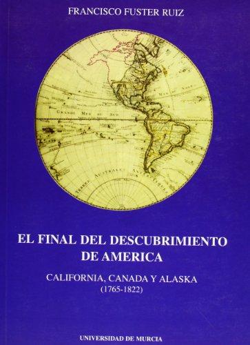 El final del descubrimiento de América: California,: Francisco Fuster Ruiz