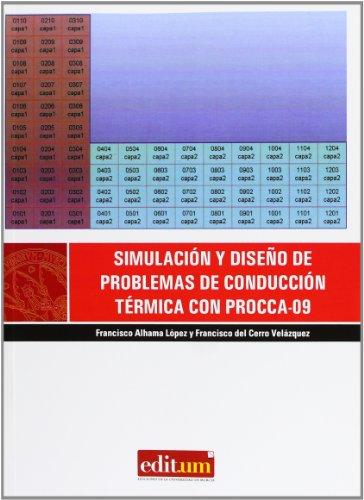 9788483710609: Simulación y Diseño de Problemas de Conducción Térmica con Procca-09